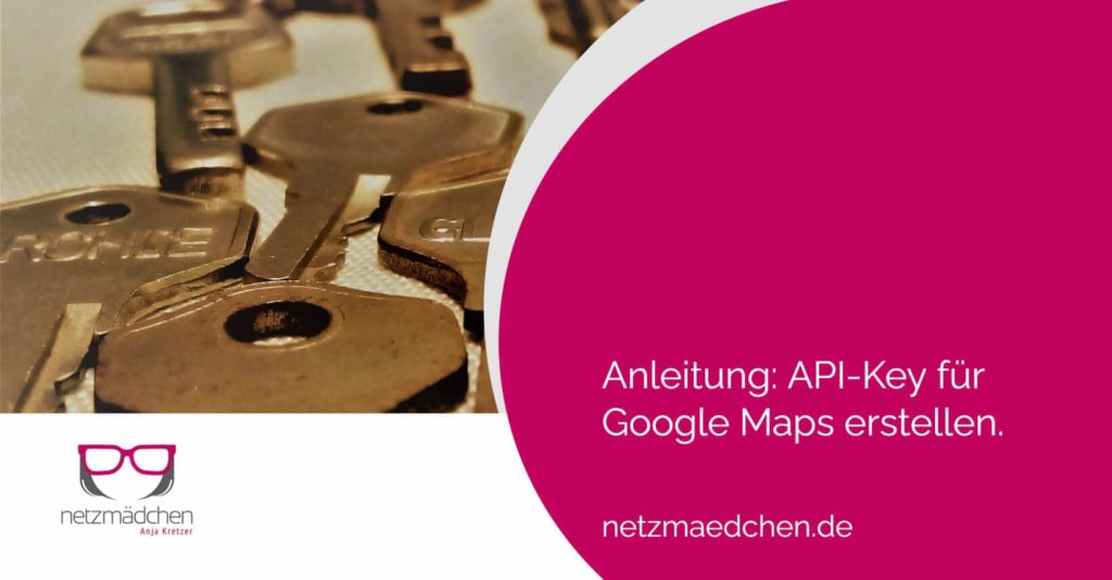 Google Maps API-Key erstellen