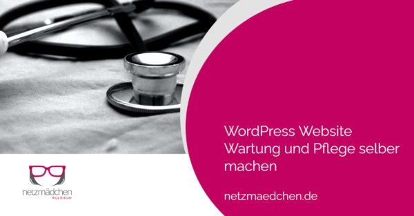 wordpress wartung pflege selber machen