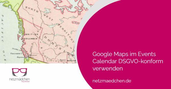 dsgvo events calendar google maps