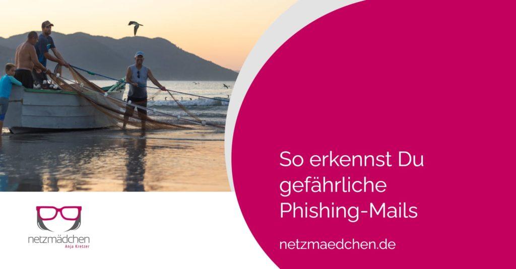 So erkennst Du gefährliche Phishing-Mails